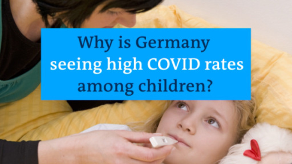 Why is Germany seeing high COVID rates among children?